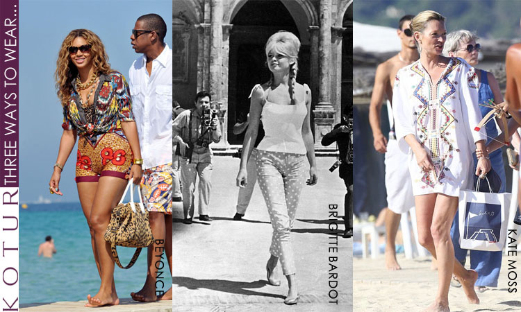The World of KOTUR: Three ways to wear: The St Tropez Look
